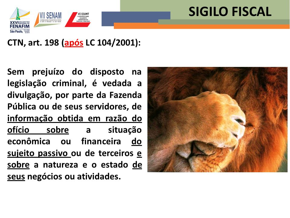 SIGILO FISCAL CTN, art. 198 (após LC 104/2001):