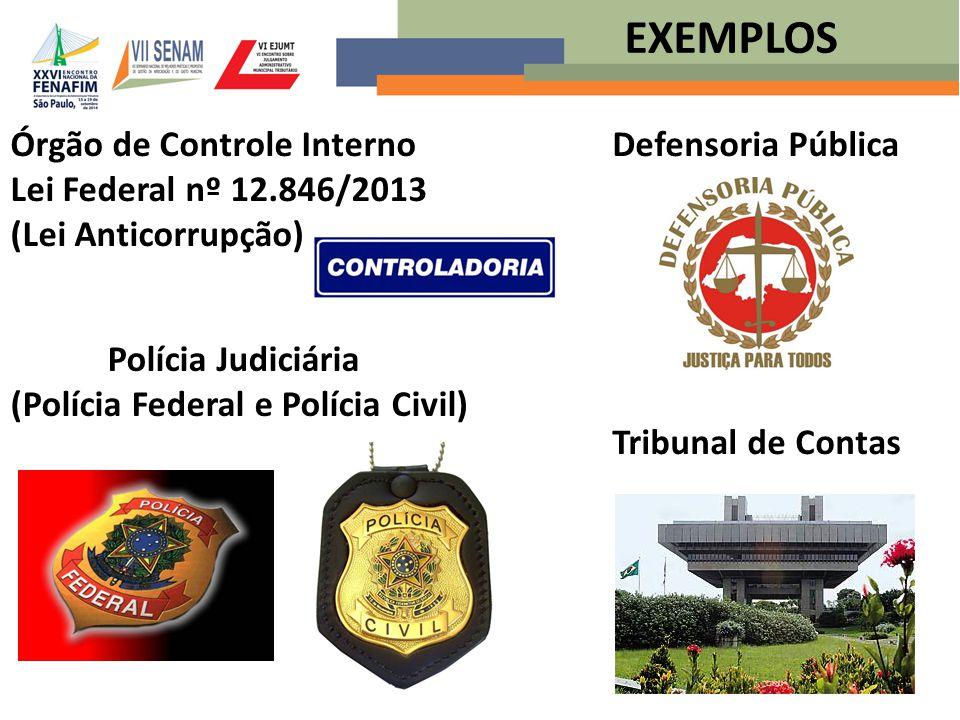(Polícia Federal e Polícia Civil)