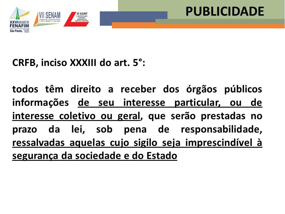 PUBLICIDADE CRFB, inciso XXXIII do art. 5°: