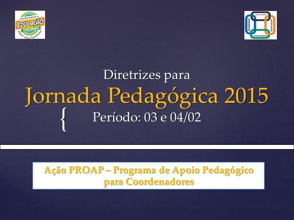 Diretrizes para Jornada Pedagógica 2015