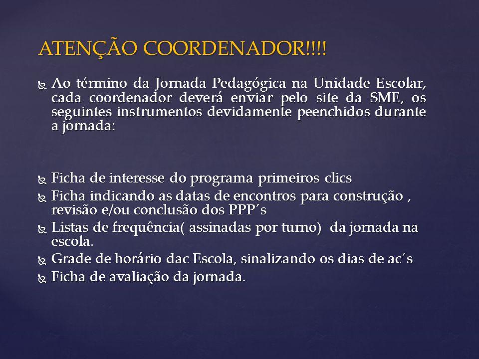 ATENÇÃO COORDENADOR!!!!