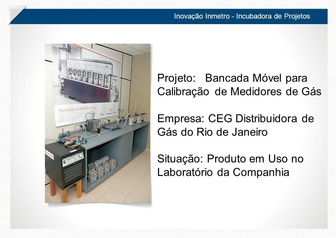 Projeto: Bancada Móvel para Calibração de Medidores de Gás