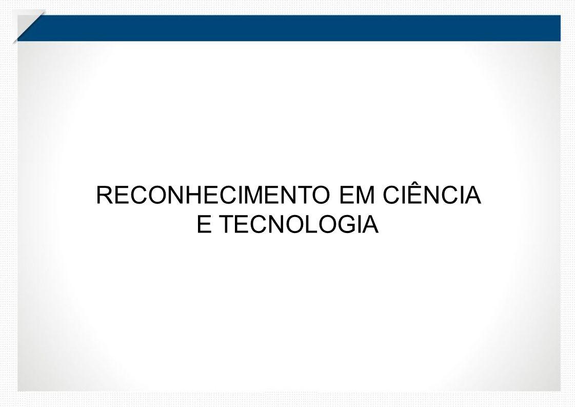 RECONHECIMENTO EM CIÊNCIA E TECNOLOGIA