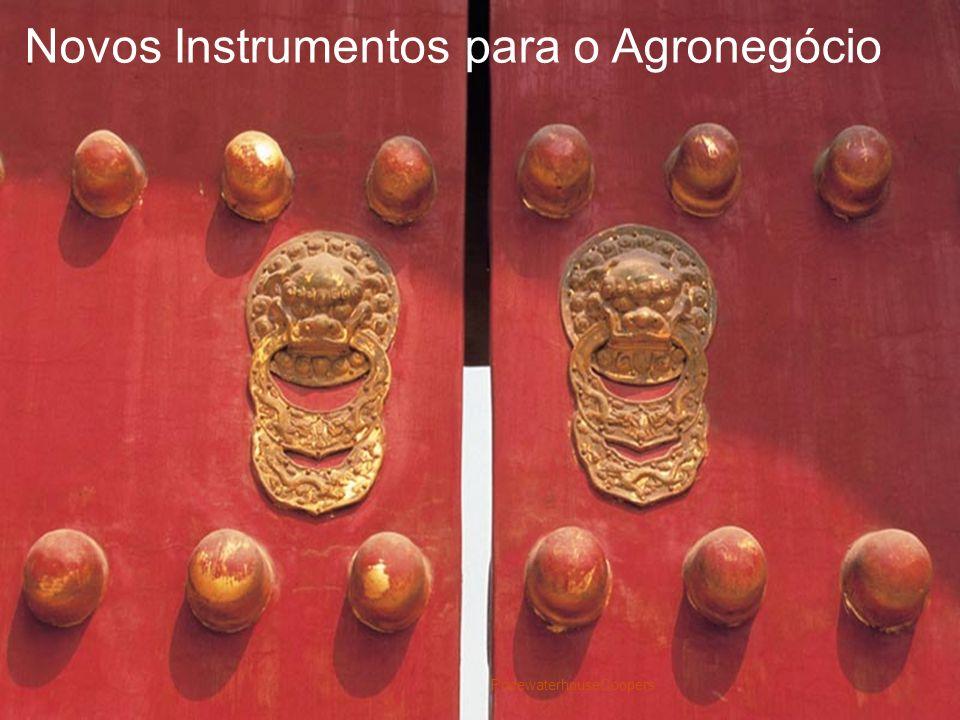 Novos Instrumentos para o Agronegócio