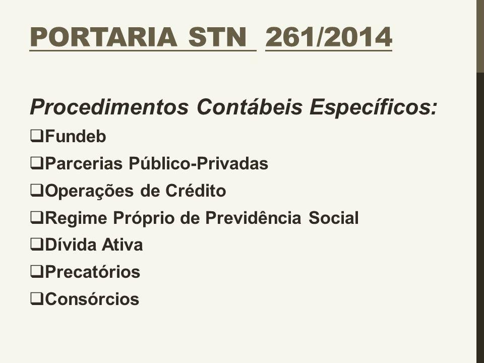 Portaria STN 261/2014 Procedimentos Contábeis Específicos: Fundeb