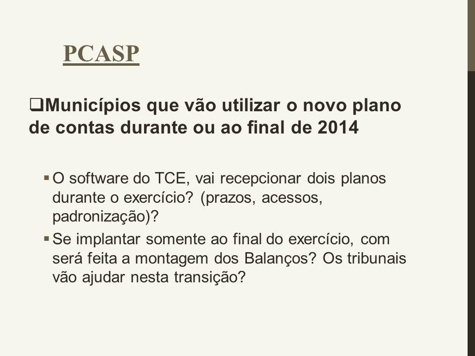 PCASP Municípios que vão utilizar o novo plano de contas durante ou ao final de 2014.