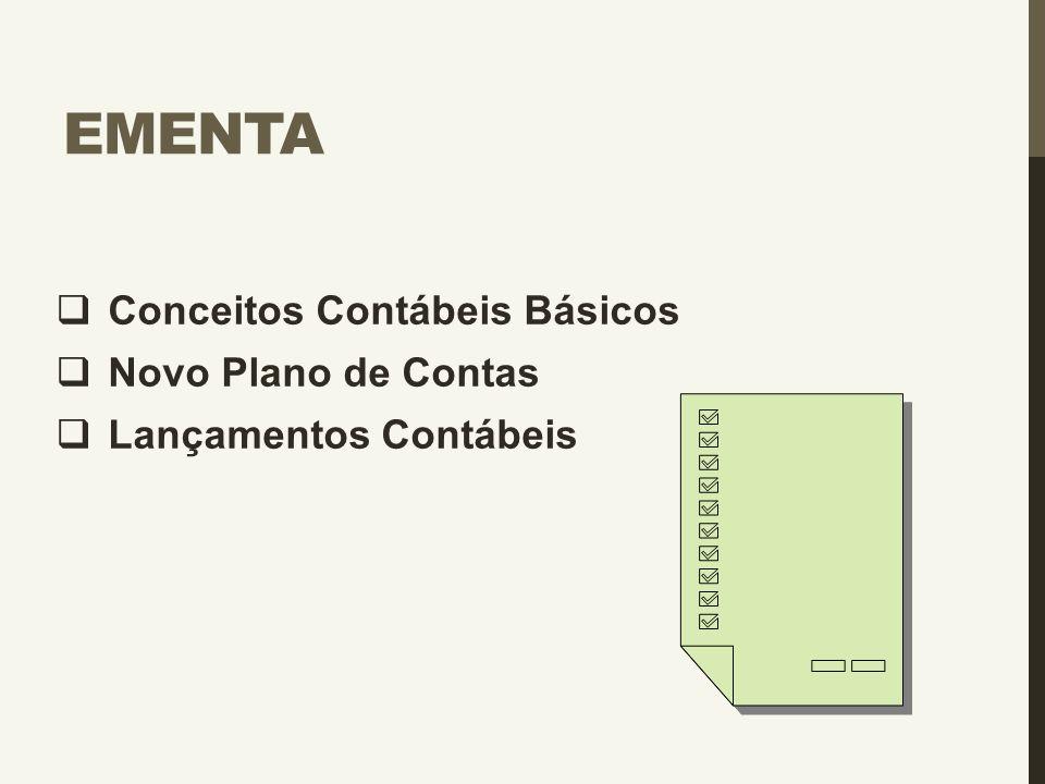 Ementa Conceitos Contábeis Básicos Novo Plano de Contas