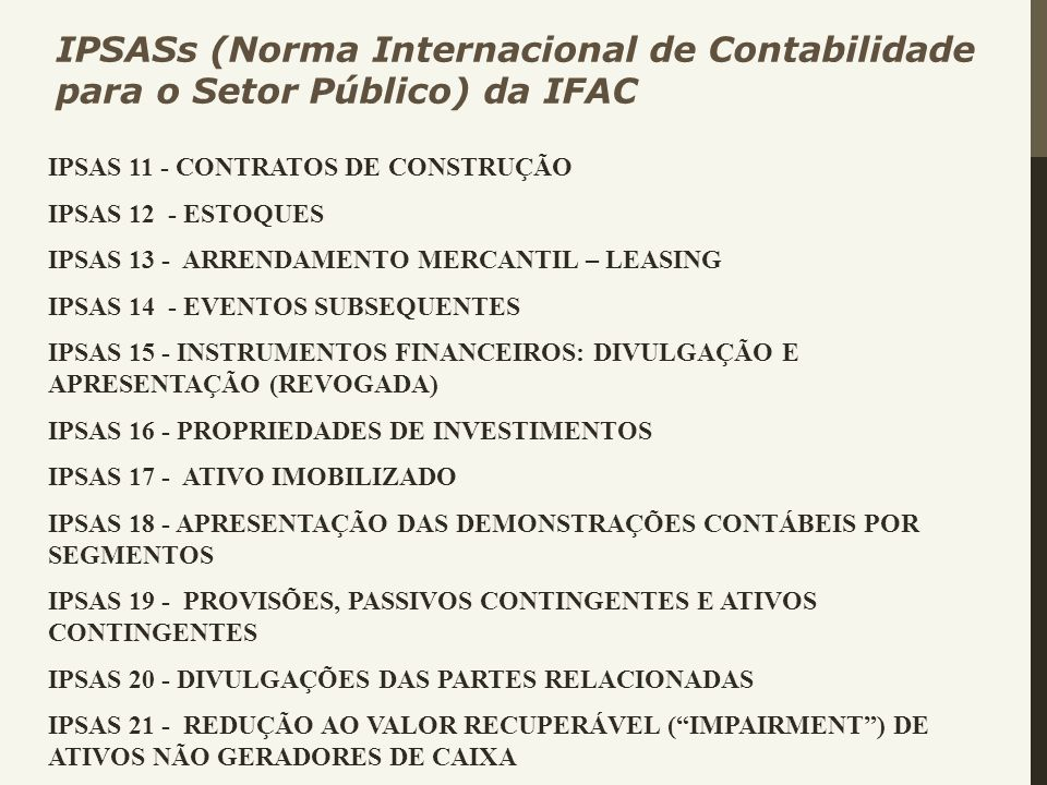 IPSASs (Norma Internacional de Contabilidade para o Setor Público) da IFAC