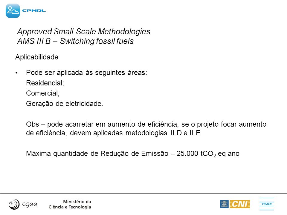 Approved Small Scale Methodologies AMS III B – Switching fossil fuels
