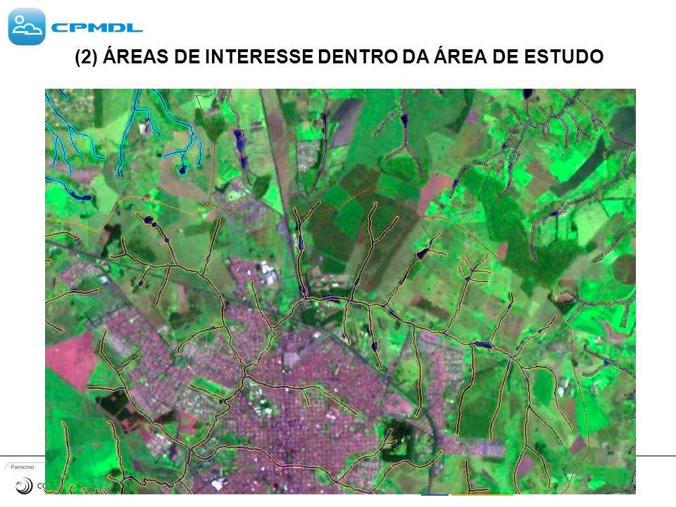 (2) ÁREAS DE INTERESSE DENTRO DA ÁREA DE ESTUDO