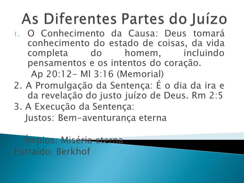 As Diferentes Partes do Juízo