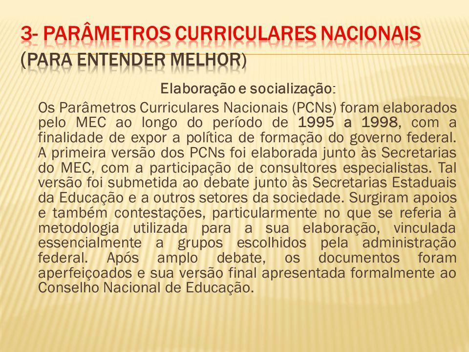 3- ParÂmetros Curriculares Nacionais (Para entender melhor)