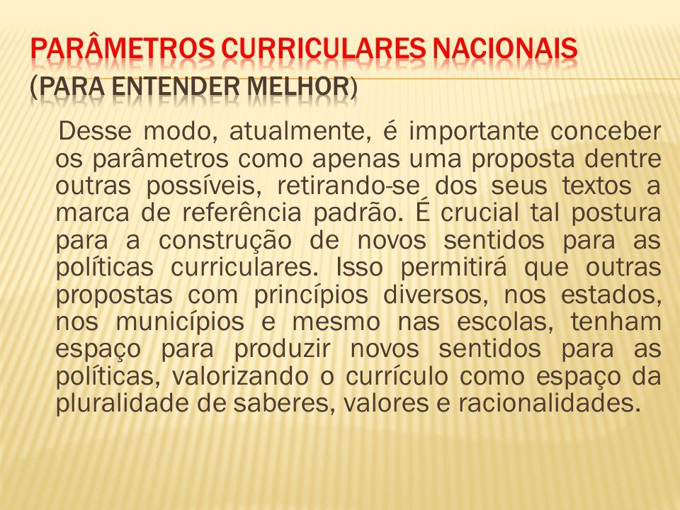ParÂmetros Curriculares Nacionais (Para entender melhor)
