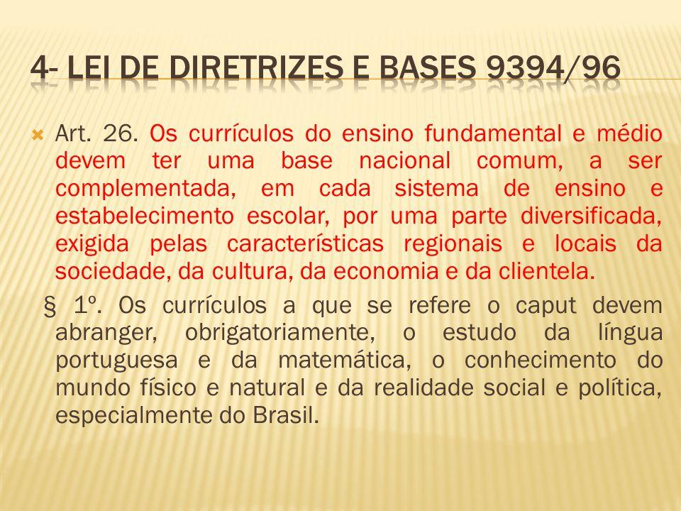 4- Lei de Diretrizes e Bases 9394/96