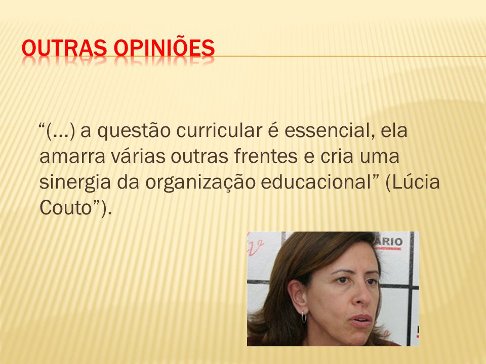 Outras Opiniões