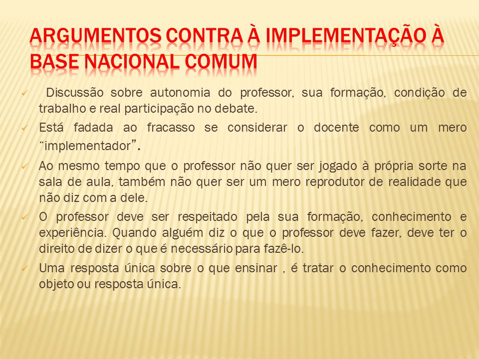 Argumentos Contra à implementação à Base Nacional Comum