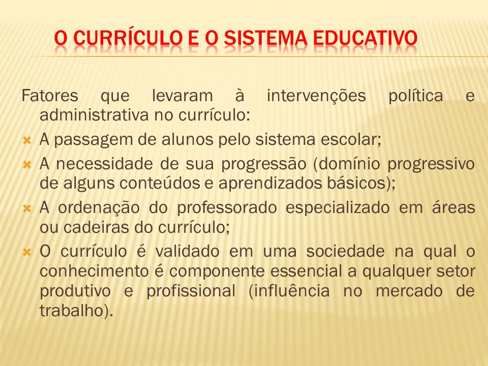 O currículo e o Sistema Educativo