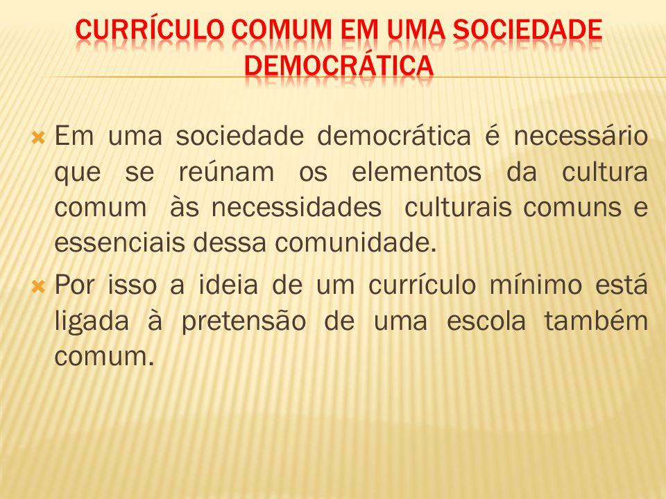 Currículo comum em uma sociedade democrática