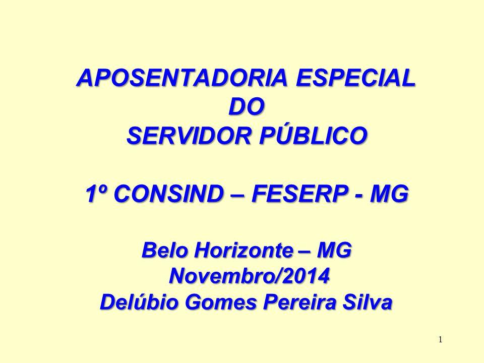 APOSENTADORIA ESPECIAL Delúbio Gomes Pereira Silva