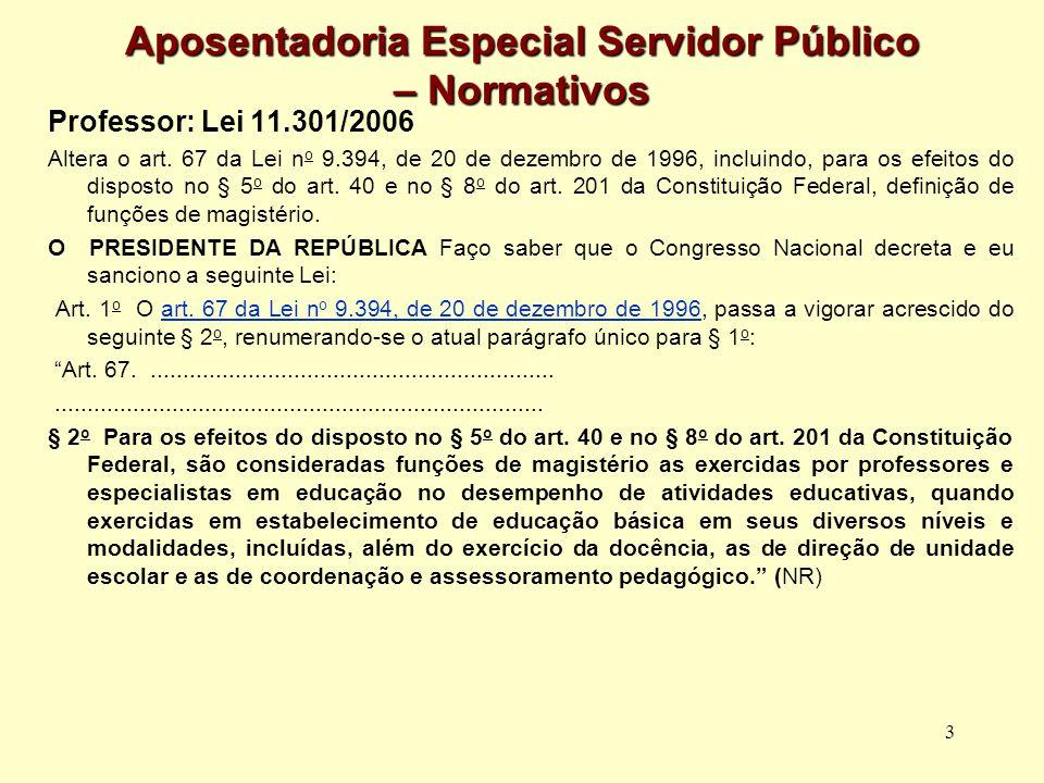 Aposentadoria Especial Servidor Público – Normativos