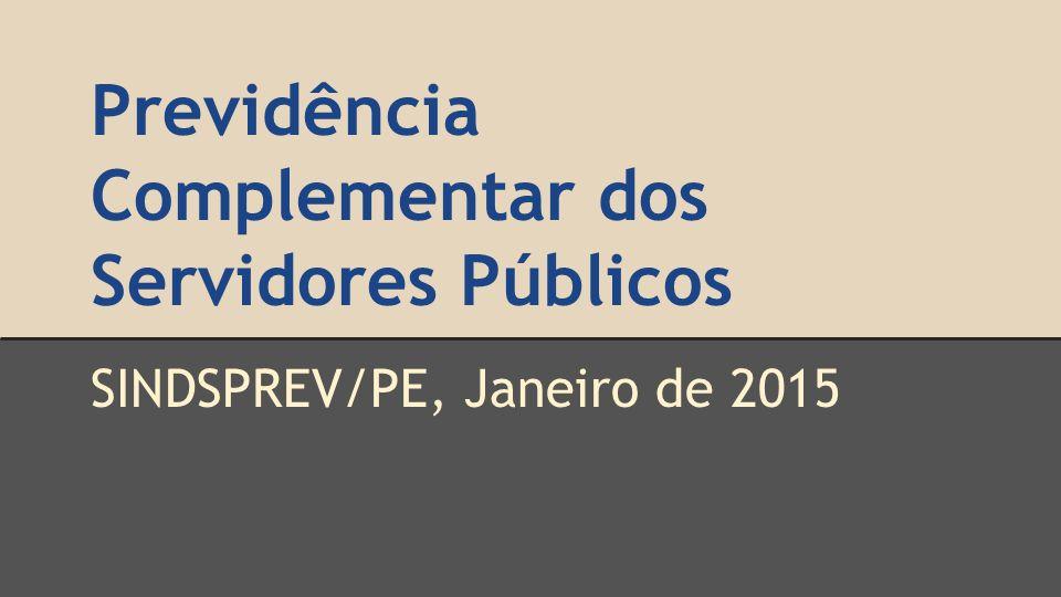 Previdência Complementar dos Servidores Públicos