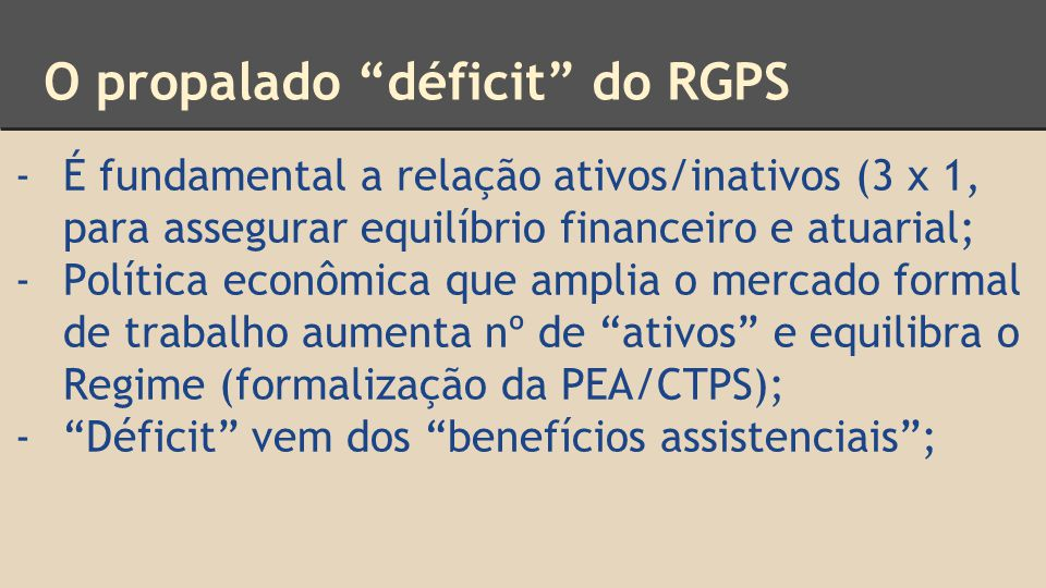 O propalado déficit do RGPS