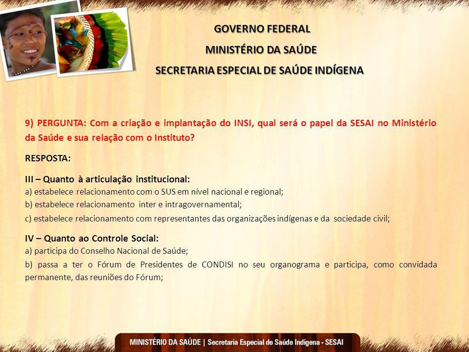 SECRETARIA ESPECIAL DE SAÚDE INDÍGENA