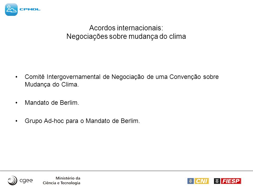 Acordos internacionais: Negociações sobre mudança do clima