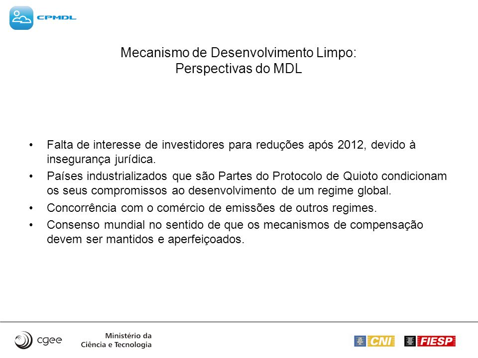 Mecanismo de Desenvolvimento Limpo: Perspectivas do MDL