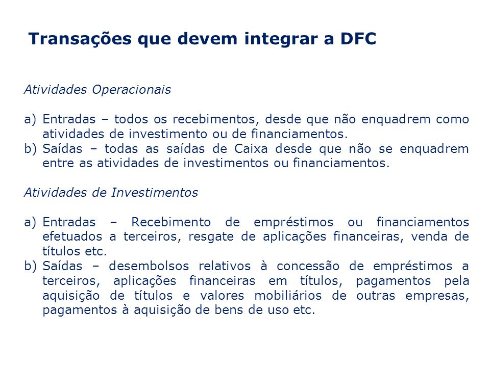 Transações que devem integrar a DFC