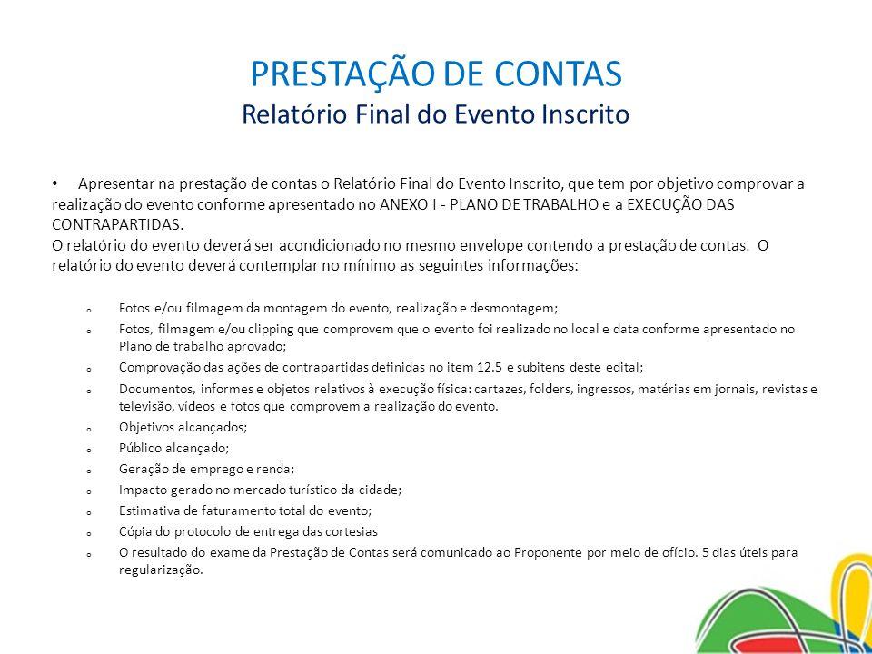 PRESTAÇÃO DE CONTAS Relatório Final do Evento Inscrito