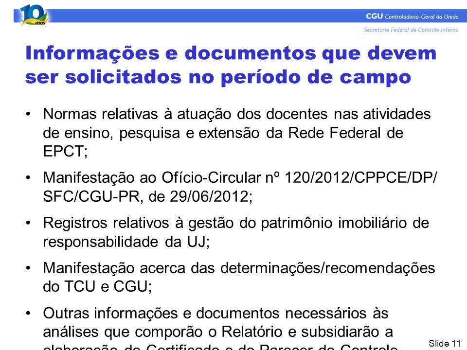 Informações e documentos que devem ser solicitados no período de campo