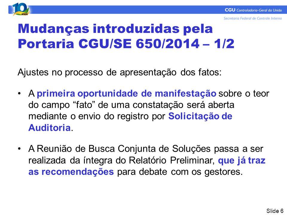 Mudanças introduzidas pela Portaria CGU/SE 650/2014 – 1/2