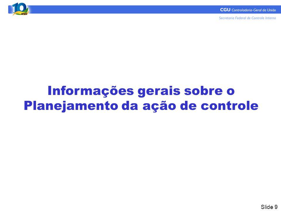 Informações gerais sobre o Planejamento da ação de controle