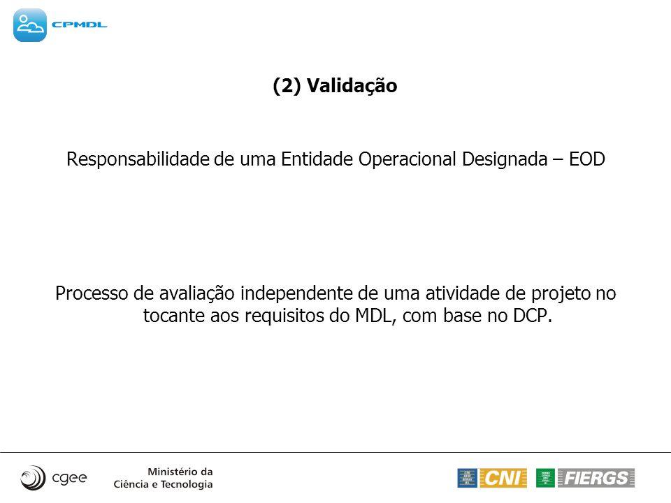Responsabilidade de uma Entidade Operacional Designada – EOD
