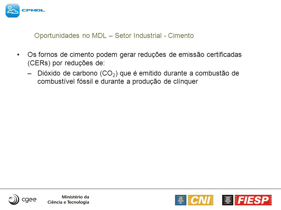 Oportunidades no MDL – Setor Industrial - Cimento