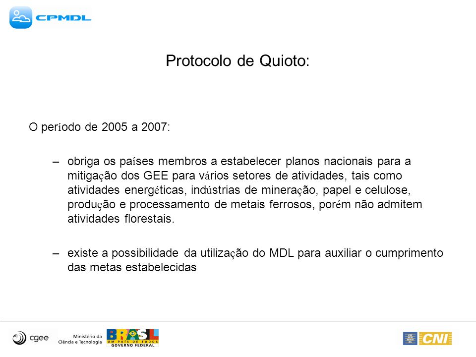 Protocolo de Quioto: O período de 2005 a 2007: