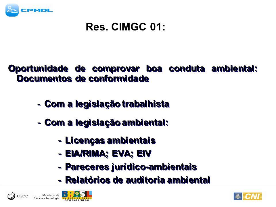 Res. CIMGC 01: Com a legislação trabalhista
