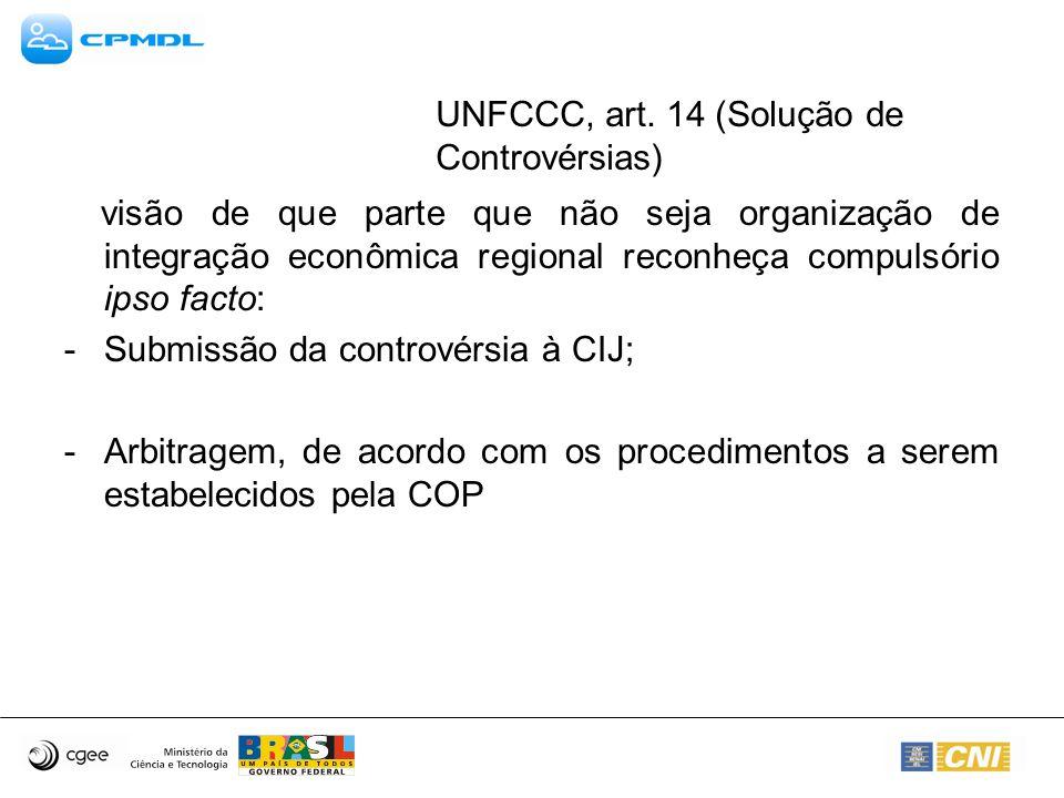 UNFCCC, art. 14 (Solução de Controvérsias)