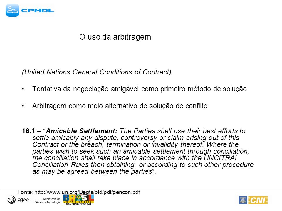 O uso da arbitragem (United Nations General Conditions of Contract)
