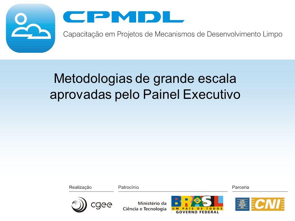 Metodologias de grande escala aprovadas pelo Painel Executivo