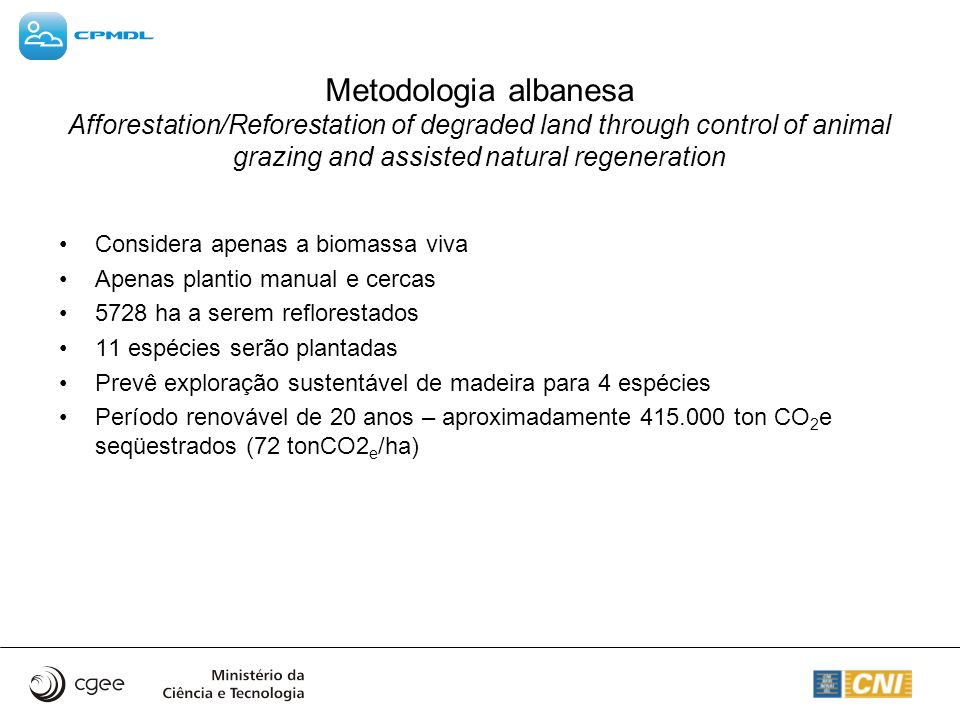 Metodologia albanesa Afforestation/Reforestation of degraded land through control of animal grazing and assisted natural regeneration