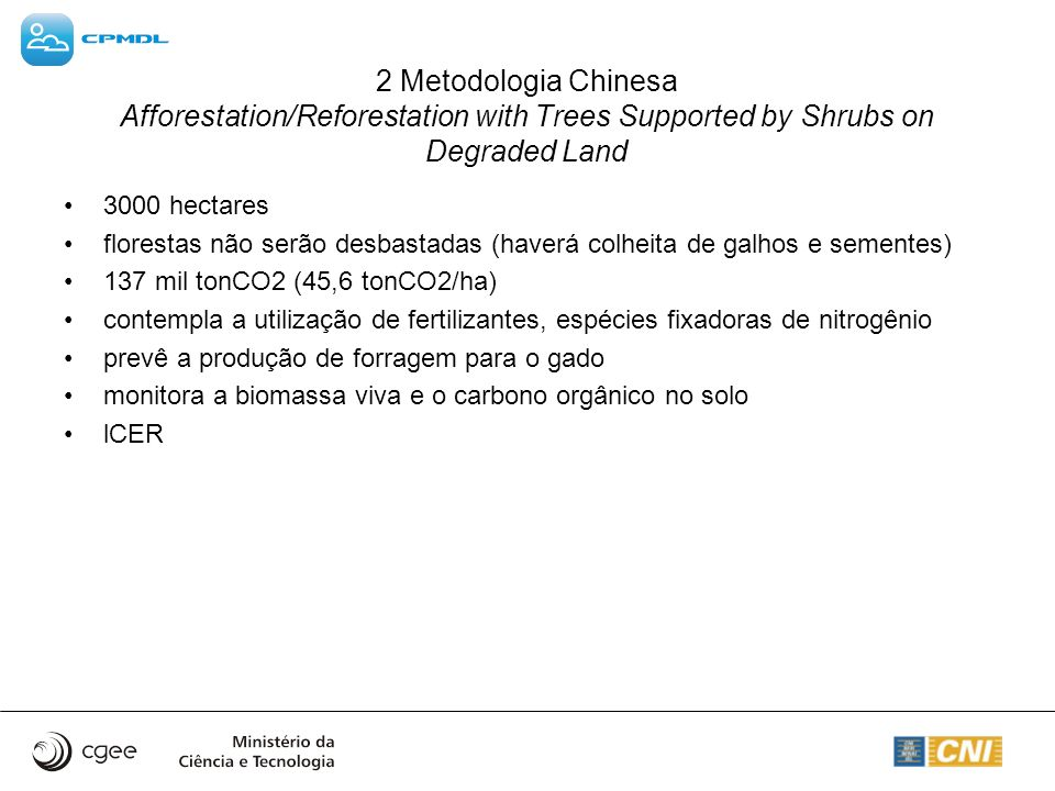 2 Metodologia Chinesa Afforestation/Reforestation with Trees Supported by Shrubs on Degraded Land