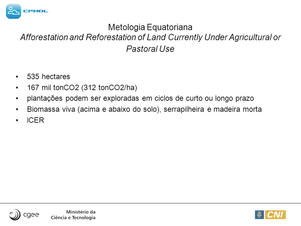 Metologia Equatoriana Afforestation and Reforestation of Land Currently Under Agricultural or Pastoral Use
