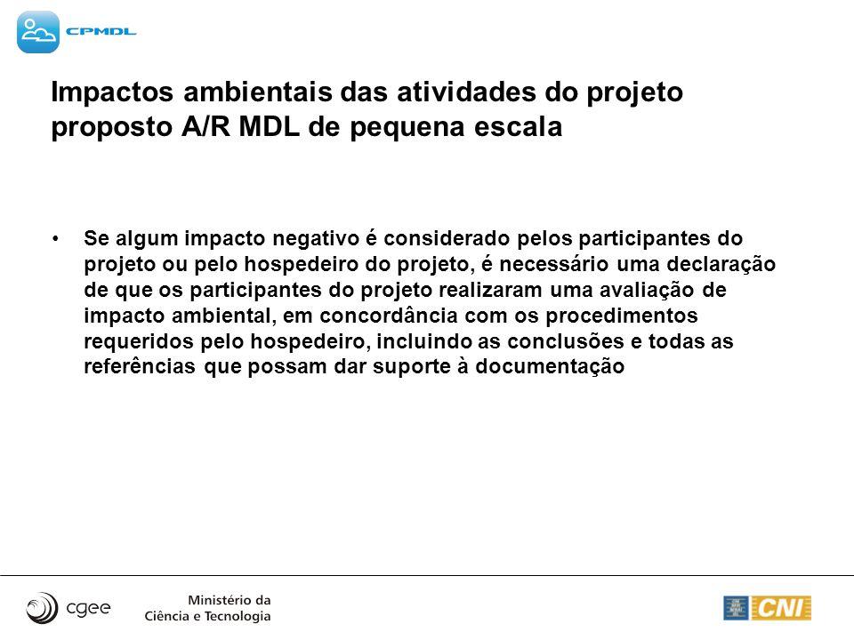 Impactos ambientais das atividades do projeto proposto A/R MDL de pequena escala