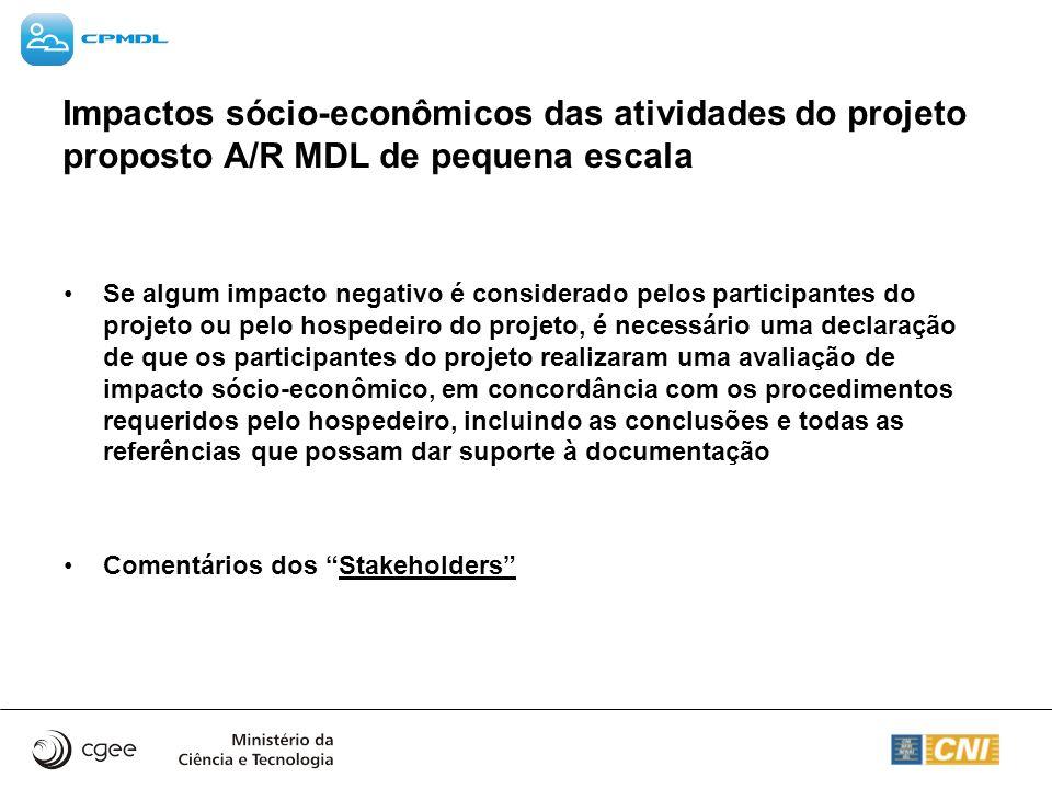 Impactos sócio-econômicos das atividades do projeto proposto A/R MDL de pequena escala
