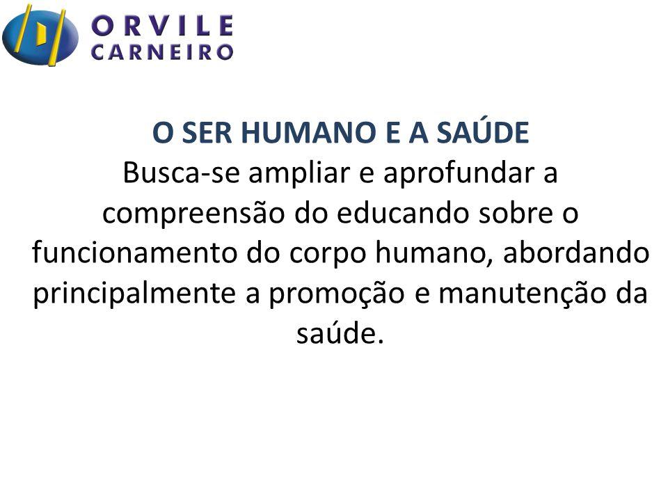 O SER HUMANO E A SAÚDE