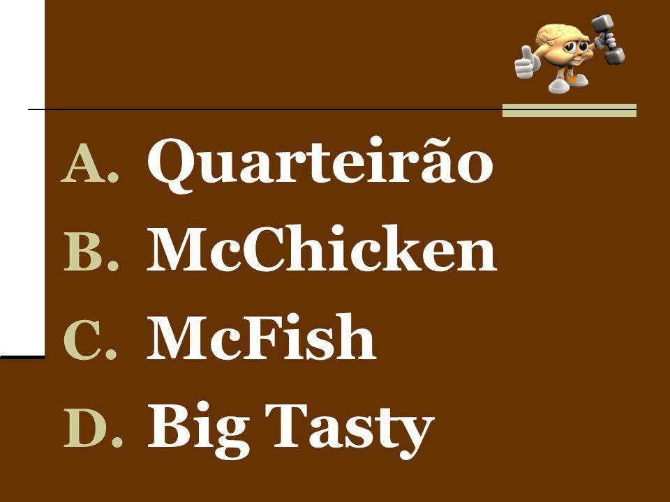 Quarteirão McChicken McFish Big Tasty