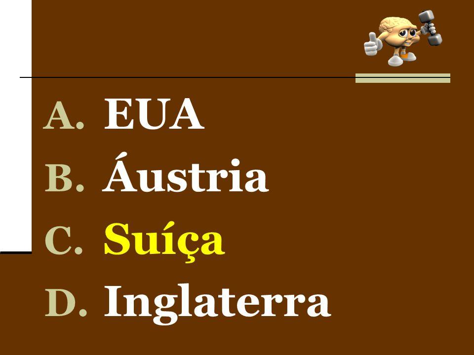 EUA Áustria Suíça Inglaterra
