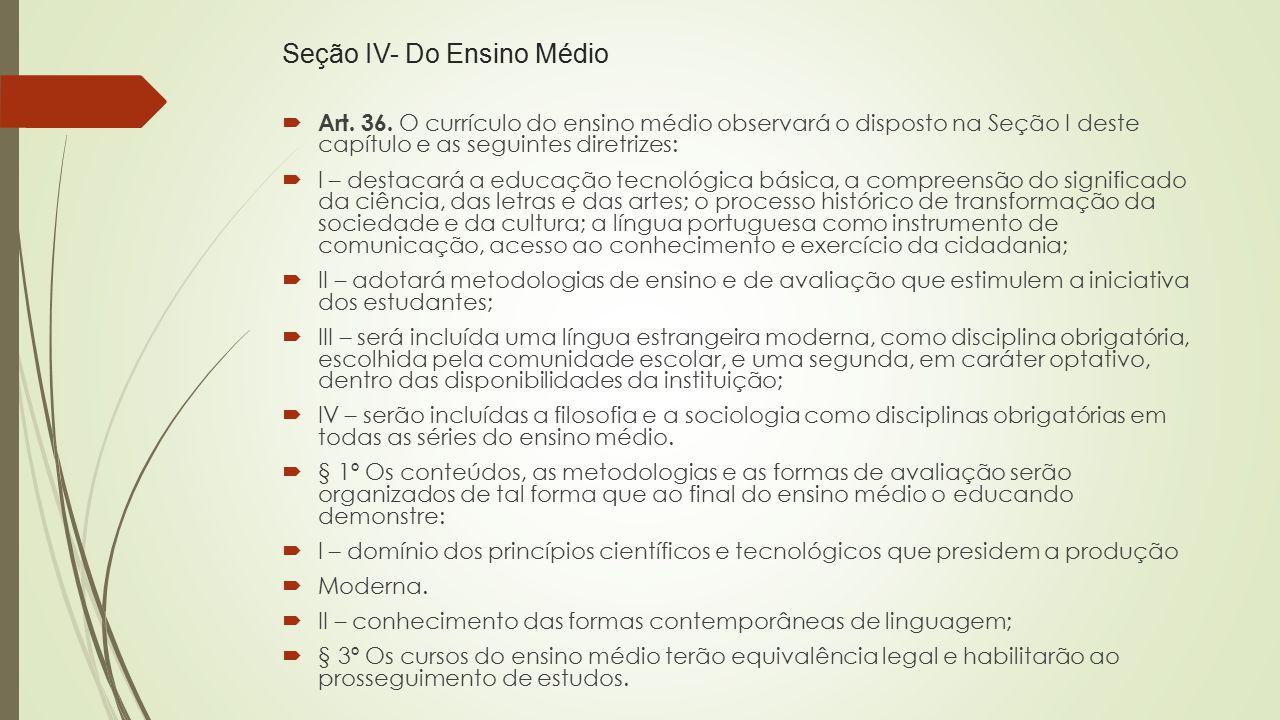 Seção IV- Do Ensino Médio